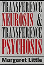Transference Neurosis and Transference…