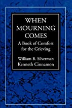 When Mourning Comes: A Book of Comfort for…