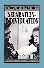 Separation-Individuation: Essays in Honor of…