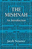 Neusner, Jacob: The Mishnah: An Introduction