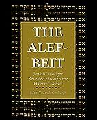 The Alef-Beit: Jewish Thought Revealed…