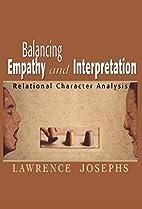 Balancing empathy and interpretation :…