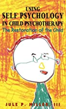 Using Self Psychology in Child…