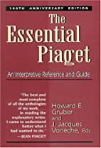 The Essential Piaget: An Interpretive…