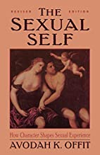 The Sexual Self by Avodah K. Offit