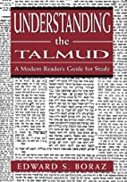 Understanding the Talmud: A Modern Reader's…