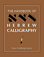 The Handbook of Hebrew Calligraphy by Cara…