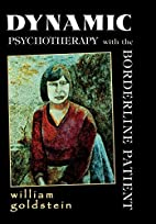 Dynamic Psychotherapy with the Borderline…