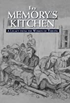In Memory's Kitchen : A Legacy from the…