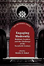 Engaging Modernity: Rabbinic Leaders and the…