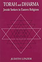 Torah and Dharma: Jewish Seekers in Eastern…