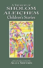 A Treasury of Sholom Aleichem Children's…