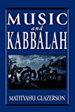 Glazerson, Matityahu: Music and Kabbalah