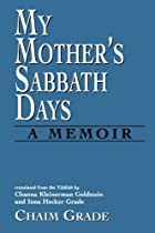My mother's Sabbath days : a memoir by Chaim…