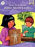Standke, Linda: New Testament Bible Story Crafts
