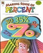 Making Sense of Percent by Margaret Thomas