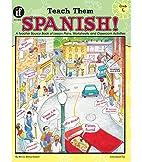 Teach Them Spanish!, Grade 5 by Winnie…