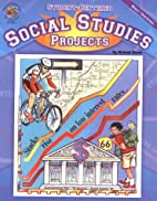 Student-Centered Social Studies Projects by…