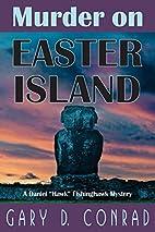 Murder on Easter Island: A Daniel Hawk…