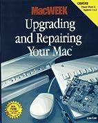 Macweek Upgrading and Repairing Your Mac…