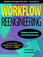 Workflow Reengineering by Gary Poyssick