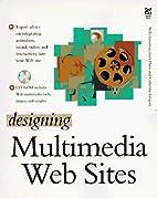 Designing Multimedia Web Sites by Stella…
