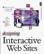 Designing Interactive Web Sites by Matthew…