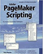 Pagemaker Scripting: A Guide to Desktop…