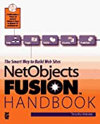 Netobjects: Fusion Handbook by Tim Webster