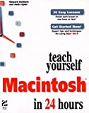 Baldwin, Howard: Teach Yourself Macintosh in 24 Hours (Sams Teach Yourself...)