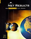 Bruner, Rick E.: Net Results: Web Marketing That Works