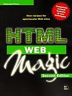 Html Web Magic (Magic (New Riders)) by…