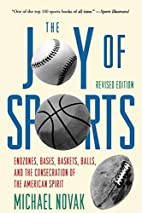 Joy of Sports, Revised: Endzones, Bases,…