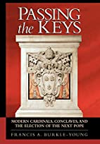 Passing the Keys: Modern Cardinals,…