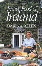 The Festive Food of Ireland by Darina Allen