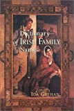 Grehan, Ida: The Dictionary of Irish Family Names