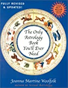 The Only Astrology Book You'll Ever Need by…