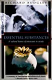 Rudgley, Richard: Essential Substances: A Cultural History of Intoxicants in Society (Kodansha globe series)