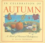 Helen Thompson: In Celebration of Autumn: A Book of Seasonal Indulgences