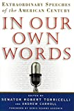 Carroll, Andrew: In Our Own Words: Extraordinary Speeches of the American Century