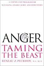 Anger: Taming the Beast : A Step-by-Step…