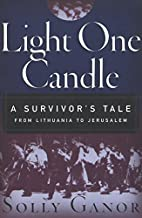 Light One Candle: A Survivor's Tale from…