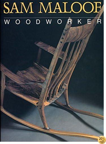 TSam Maloof, Woodworker