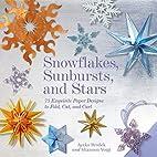 Snowflakes, Sunbursts, and Stars: 75…