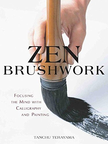 zen-brushwork-focusing-the-mind-with-calligraphy-and-painting