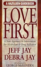 Love First: A New Approach to Intervention…