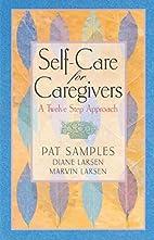 Self-Care for Caregivers: A Twelve Step…