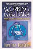 Fitter, Fawn: Working in the Dark: Keeping Your Job While Dealing with Depression