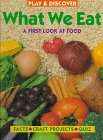 What We Eat: A First Look at Food (Play &…