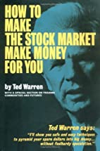 How to make the stock market make money for…
